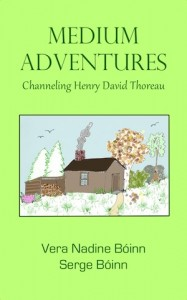 Medium Adventures: Channeling Henry David Thoreau