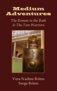 Medium Adventures: The Roman in the Bath & The Two Warriors